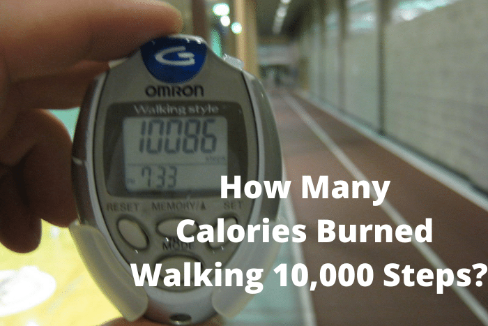 How Many Calories Burned Walking 10,000 Steps