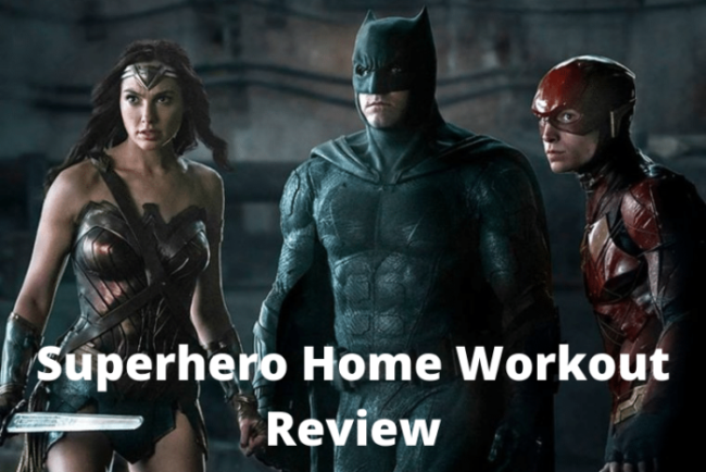 Superhero Home Workout Review