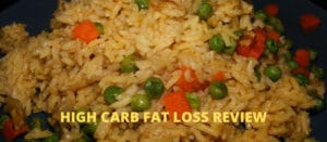 High Carb Fat Loss Review featuring a plate of vegetable fried rice