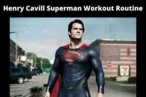 Henry Cavill Superman Workout Routine