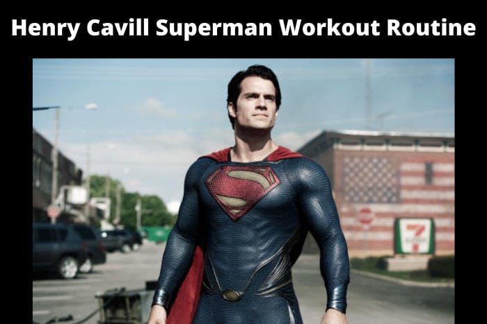 Henry Cavill Superman Workout Routine