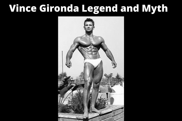 Vince Gironda Legend and Myth Review
