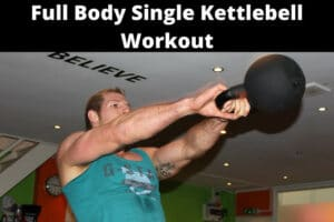 Full Body Single Kettlebell Workout