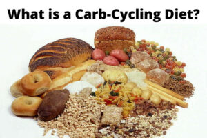 What is a Carb-Cycling Diet