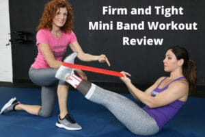 Firm and Tight Mini Band Workout Review