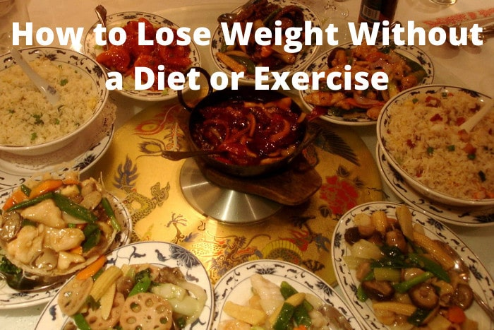 How to Lose Weight Without a Diet or Exercise