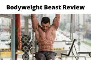 Bodyweight Beast Review