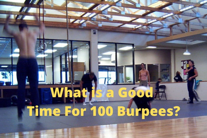 What is a Good Time For 100 Burpees