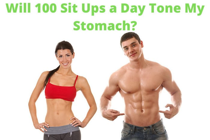 Will 100 Sit Ups a Day Tone My Stomach