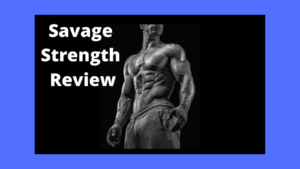 Savage Strength Review