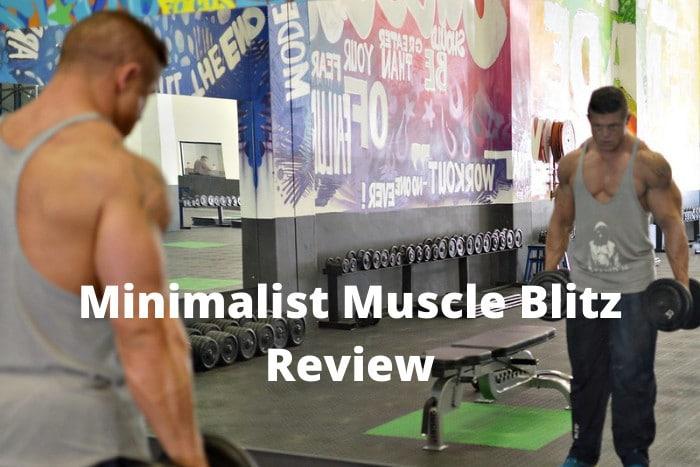 Minimalist Muscle Blitz Review
