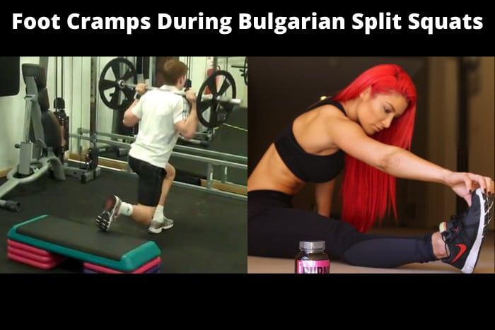 Foot Cramps During Bulgarian Split Squats
