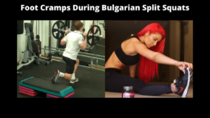 Foot Cramps During Bulgarian Split Squats