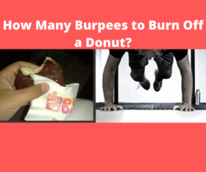 How Many Burpees to Burn Off a Donut