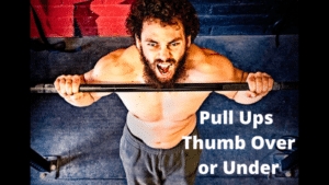 Pull Ups Thumb Over or Under