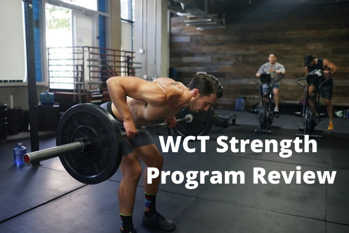 WCT Strength Program Review