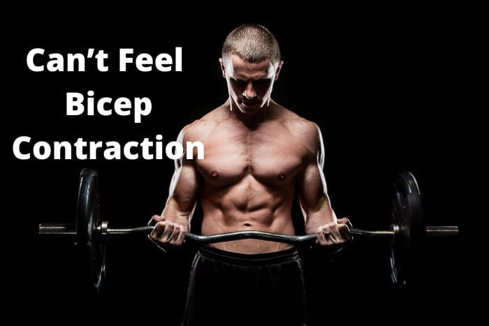 Can't Feel Bicep Contraction