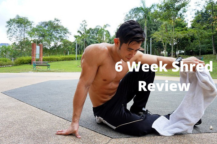 6 Week Shred Review