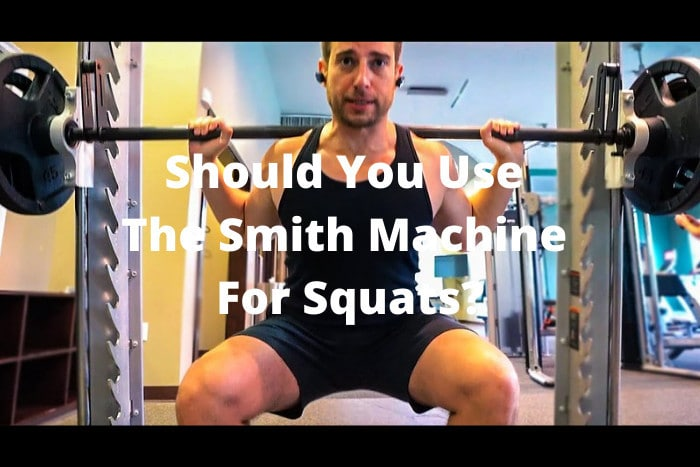 Should You Use The Smith Machine For Squats
