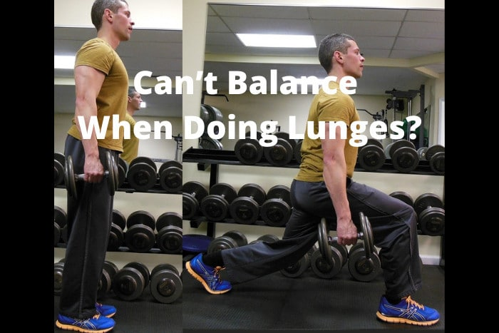 Can't Balance When Doing Lunges
