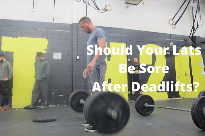 Should Your Lats Be Sore After Deadlifts