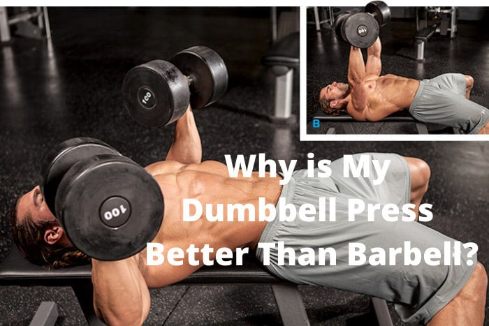Why is My Dumbbell Press Better Than Barbell