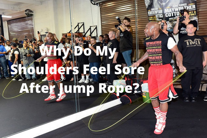 Why Do My Shoulders Feel Sore After Jump Rope
