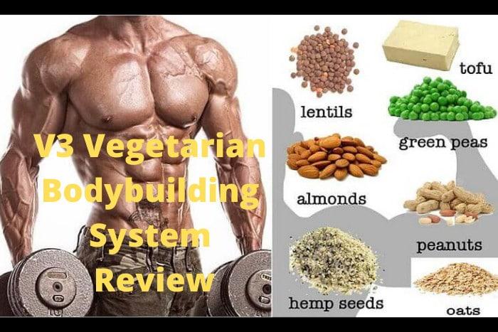 V3 Vegetarian Bodybuilding System Review