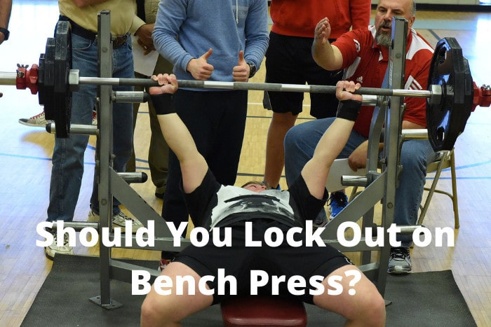 Should You Lock Out on Bench Press