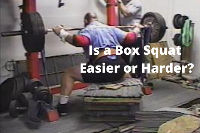 Is a Box Squat Easier or Harder