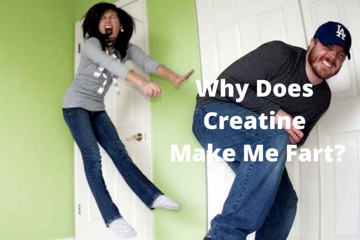 Why Does Creatine Make Me Fart