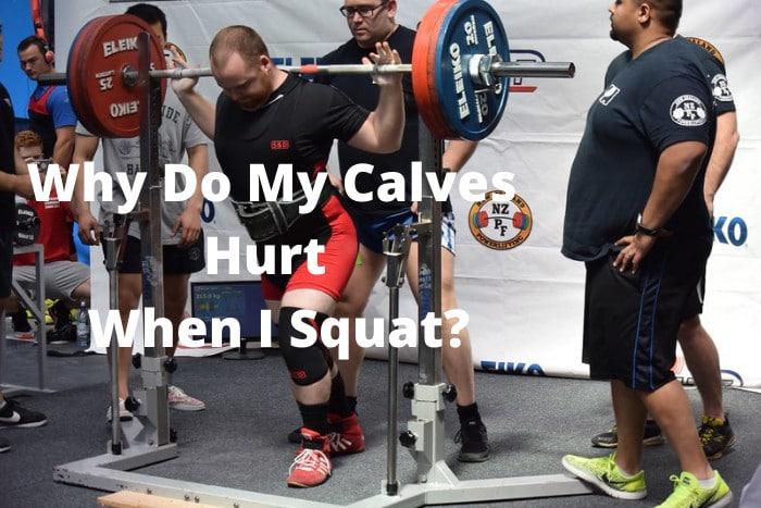 Why Do My Calves Hurt When I Squat
