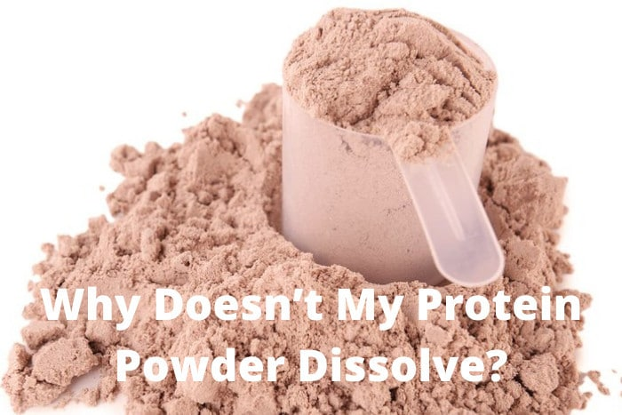 Why Doesn't My Protein Powder Dissolve